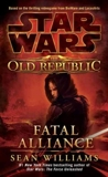 (Fatal Alliance) By Williams, Sean (Author) Mass market paperback on (05 , 2011) - Lucas Books - 24/05/2011