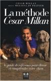 La méthode César Millan de César Millan,Melissa Jo Peltier,Laure Motet (Traduction) ( 15 mai 2008 ) - 15/05/2008