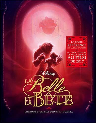 La Belle Et La Bete, Dans Les Coulisses D'Un Classique Dysney