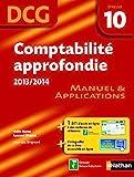 Comptabilite aprofondie epreuve 10 dcg manuel et applications 2013/2014 - Manuel et applications - Edition 2014