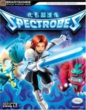 Spectrobes Official Strategy Guide (Bradygames Take Your Games Further) by Tim Bogenn (14-Mar-2007) Paperback - Brady Publishing (14 Mar. 2007) - 14/03/2007