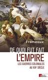De quoi fut fait l'empire - Les guerres coloniales au XIXe siècle - Cnrs - 12/05/2021