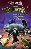 Nevermoor - tome 03 - Hollowpox (3)