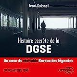 Histoire secrète de la DGSE - Format Téléchargement Audio - 20,99 €