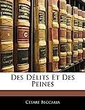 Des Délits Et Des Peines - Nabu Press - 01/04/2019