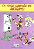 La Face cachée de Morris - Tome 0 - La Face cachée de Morris