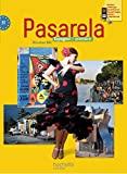 Pasarela Première - Espagnol - Livre élève Format compact - Edition 2013