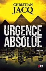 Urgence absolue de Christian Jacq