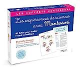 Les expériences de sciences avec Montessori - 40 fiches pour éveiller l'esprit scientifique