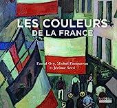 Les couleurs de la France de Michel Pastoureau