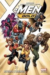 X-Men Gold Tome 1 - Retour À L'essentiel de Marc Guggenheim