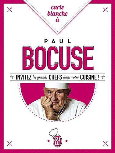 Carte blanche à Paul Bocuse