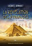 La révélation des pyramides - Tome 1 : pyramides de lumière - Format Kindle - 8,77 €