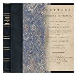 Letters on the subject of the concert of princes - And the dismemberment of Poland and France; (first published in the Morning Chronicle between July 20, 1792, and June 25, 1793.) With corrections and additions. By a calm observer
