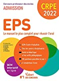 CRPE - Concours Professeur des écoles - EPS - Le manuel complet pour réussir l'oral - Epreuve d'entretien - Admission 2022 (2021)