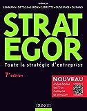 Strategor - 7e éd. - Toute la stratégie d'entreprise - Toute la stratégie d'entreprise - Dunod - 18/05/2016