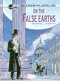 Valérian and Laureline - Tome 7 On the False Earth (07)