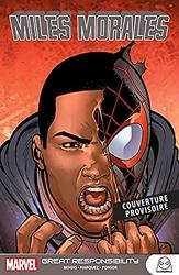 Marvel Next Gen - Miles Morales T03 - De grandes responsabilités de Brian Michael Bendis