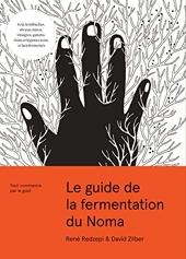 Le guide de la fermentation du Noma de René Redzepi