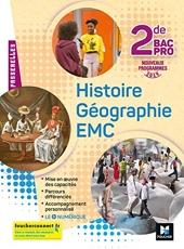 Passerelles - Histoire-Géographie-EMC 2de Bac Pro - Éd. 2019 - Manuel élève d'Annie Couderc
