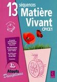 13 séquences matière-vivant CP/CE1