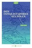 Des conquistadores aux pôles - Tome 2
