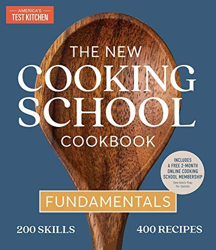 The New Cooking School Cookbook - Fundamentals