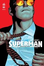 Clark Kent - Superman - Tome 1 de Bendis Brian Michael