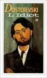 L'Idiot, tome 2 by Fedor Mikhaïlovitch Dostoïevski (1993-01-07) - Flammarion - 07/01/1993
