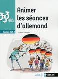 333 idées pour... Animer les séances d'allemand cycle 2 et 3 - 2018 - Cycles 2 et 3