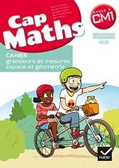 CAP Maths CM1 Éd. 2017 - Cahier de géométrie de Roland Charnay