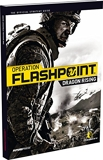 Operation Flashpoint - Dragon Rising - The Official Strategy Guide by Future Press (5-Oct-2009) Paperback
