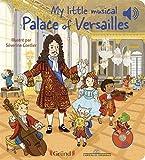 My little musical Palace of Versailles – Livre sonore en anglais avec 6 puces – Dès 1 an