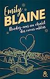 Rendez-vous au chalet des coeurs oubliés - La nouvelle romance de Noël d'Emily Blaine