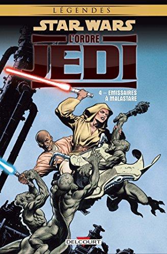 Star Wars - L'Ordre Jedi T04