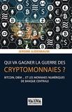 Qui va gagner la guerre des cryptommonnaies ?