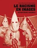 Le racisme en images. Déconstruire ensemble