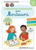J'apprends facilement avec Montessori Grande Section - CM1-CM2P