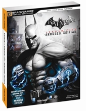 Batman Arkham City Armored Edition Signature Series Guide de BradyGames