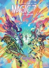 Magic 7 - Tome 10 - Le commencement de Kid Toussaint