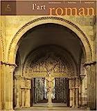 L'art roman - Architecture, peinture, sculpture - Place des Victoires - 06/10/2005