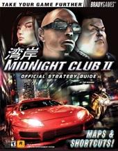 Midnight Club II Official Strategy Guide de Tim Bogenn