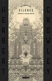 Le Temple du Silence - Les Mondes oubliés d'Herbert Crowley - Tome 0