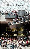 La grande déculturation - Fayard - 07/05/2008