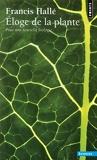 Eloge de la plante - Pour une nouvelle biologie - Seuil - 01/10/2004