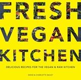 Fresh Vegan Kitchen - Delicious Recipes for the Vegan & Raw Kitchen