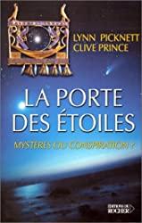 La porte des étoiles - Mystères ou conspiration ? de Lynn Picknett