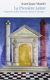 La Première Lettre, tome 1 - L'Apprenti au Rite Ecossais Ancien et Accepté