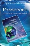 Passeport pour une nouvelle humanité - Les défis de l'initiation en cours