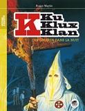 Ku Klux Klan, Des ombres dans la nuit - Nouvelle édition